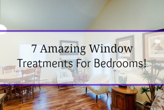 7 Amazing Window Treatments for Bedrooms