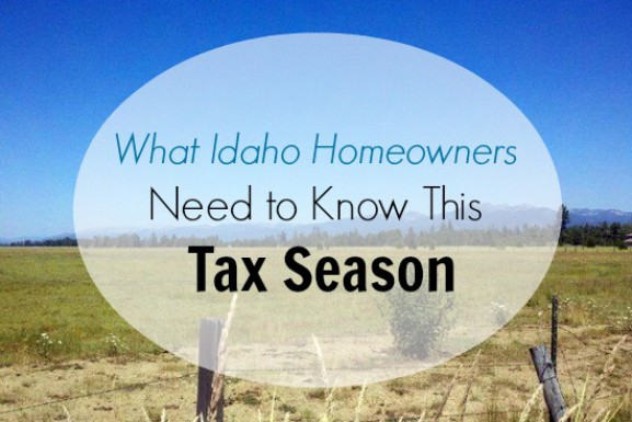 What Idaho Homeowners Need to Know This Tax Season