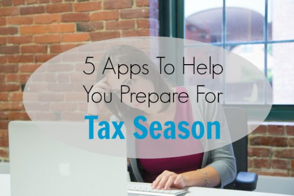 Apps to Help You Prepare for Tax Season