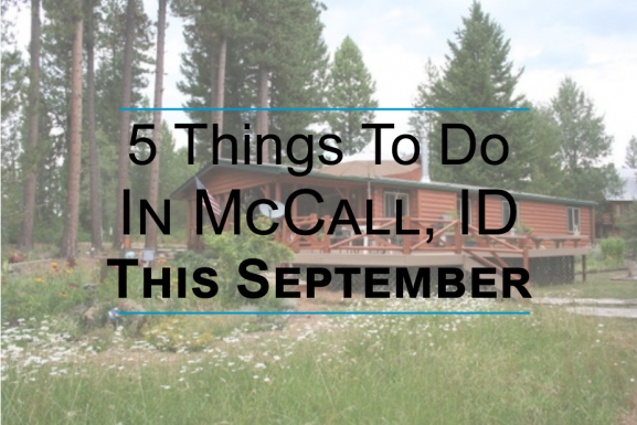 Things To Do In McCall, ID This September