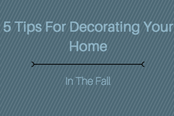 5 Tips For Decorating Your Home In The Fall