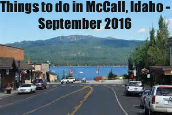 Things To Do In McCall, Idaho – September, 2016