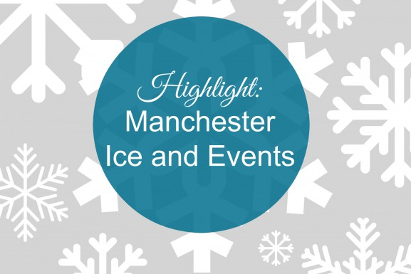 Highlight – Manchester Ice and Events