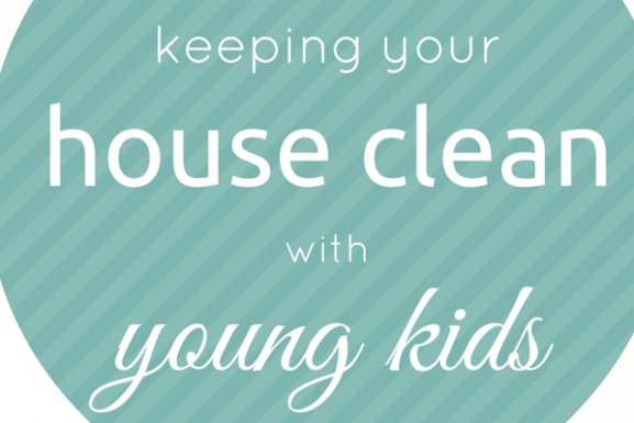 Keep Your McCall Home Show Ready – Even With Kids!